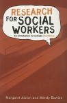 Research for Social Workers - Margaret Alston