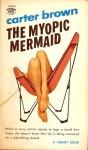 The Myopic Mermaid - Carter Brown