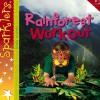 Rainforest Workout - Clare Hibbert