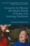 Caring for the Physical and Mental Health of People with Learning Disabilities - David Perry, Louise Hammond, Geoff Marston, Sherryl Gaskell