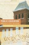 Public Education--America's Civil Religion: A Social History - Carl L. Bankston III, Stephen J. Caldas