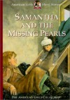 Samantha and the Missing Pearls - Valerie Tripp, Dan Andreasen, Susan McAliley
