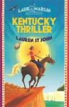 Kentucky Thriller - Lauren St. John