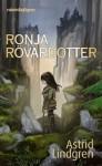 Ronja Rövardotter - Astrid Lindgren, Peter Bergting