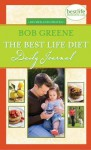 The Best Life Diet Daily Journal - Bob Greene