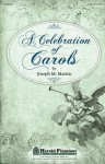 A Celebration of Carols - Joseph Martin