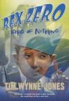 Rex Zero, King of Nothing - Tim Wynne-Jones