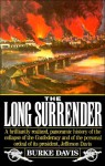 The Long Surrender: The Collapse of the Confederacy & the Flight of Jefferson Davis - Burke Davis