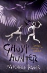 Ghost Hunter - Michelle Paver