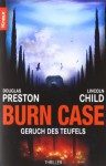 Burn Case. Geruch des Teufels (Diogenes, #1) - Douglas Preston, Lincoln Child, Klaus Fröba
