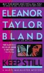 Keep Still - Eleanor Taylor Bland