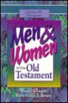 Men And Women Of The Old Testament (Classic Reference Library) - Charles H. Spurgeon