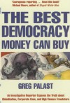 The Best Democracy Money Can Buy - Greg Palast