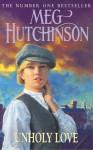Unholy Love - Meg Hutchinson