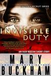 Invisible Duty - Mary Buckham