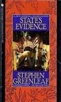 State's Evidence - Stephen Greenleaf