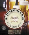 The Brewmaster's Table - Garrett Oliver