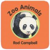 Zoo Animals - Rod Campbell