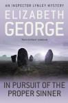 In Pursuit of the Proper Sinner (Inspector Lynley) - Elizabeth George