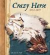 Crazy Horse, 1842-1877 - Anne M. Todd