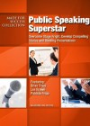 Public Speaking Superstar: Overcome Stage Fright, Develop Compelling Stories and Riveting Presentations (Made for Success Collection) - Brian Tracy, Laura Stack, Les Brown, Patricia Fripp, Chris Widener, Vanna Novak, Dianna Booher, Jim Rohn