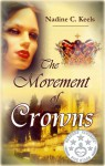 The Movement of Crowns - Nadine C. Keels