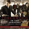 Torchwood: In the Shadows - Joseph Lidster, Eve Myles