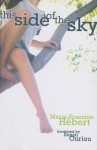 This Side of the Sky - Marie-Francine Hébert, Susan Ouriou