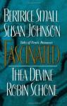 Fascinated - Bertrice Small, Susan Johnson, Thea Devine, Robin Schone
