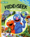 Sesame Street Hide & Seek: Near & Far - Caleb Burroughs