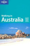 Lonely Planet Walking in Australia - Lonely Planet, Lindsay Brown, Ian Connellan, Andrew Bain