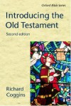 Introducing the Old Testament (Oxford Bible Series) - Richard Coggins