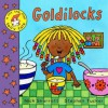 Goldilocks (Lift The Flap Fairy Tale) - Stephen Tucker