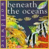 Beneath the Oceans - Penny Clarke, Carolyn Scrace