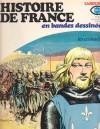 Histoire De France En Bandes Dessinées: No 5 - Croisades (Histoire De France, #5) - Jacques Bastian, Christian Godard, Maurillo Manara, Julio Ribera