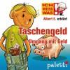Albert E. erklärt Taschengeld: Umgang mit Geld (Ich weiß was) - Stefanie Reinberger, Philipp Schepmann