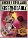 Kiss Me, Deadly - Mickey Spillane, Stacy Keach