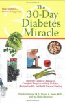 The 30-Day Diabetes Miracle: Lifestyle Center of America's Complete Program to Stop Diabetes, Restore Health,and Build Natural Vitality - Franklin House, Stuart Seale, Ian Blake Newman