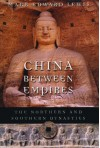 China between Empires: The Northern and Southern Dynasties - Mark Edward Lewis