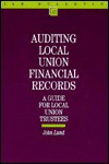 Auditing Local Union Financial Records - John Lund