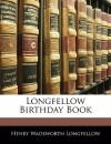 Longfellow Birthday Book - Henry Wadsworth Longfellow