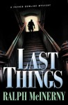 Last Things: A Father Dowling Mystery - Ralph McInerny