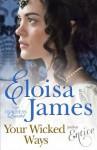 Your Wicked Ways: Number 4 in series (Duchess Quartet) - Eloisa James
