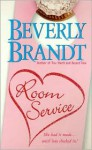 Room Service - Beverly Brandt, Hillary Huber
