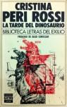 La tarde del dinosaurio - Cristina Peri Rossi