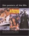 Film Posters of the 90s: The Essential Movies of the Decade - Tony Nourmand, Graham Marsh