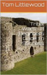 Tribal Wars - A Beginners Guide To Success - Tom Littlewood, David Barker