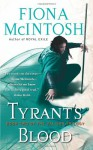 Tyrant's Blood - Fiona McIntosh