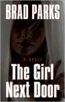 The Girl Next Door - Brad Parks, Amanda Hocking
