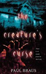 The Creature's Curse - Paul Braus